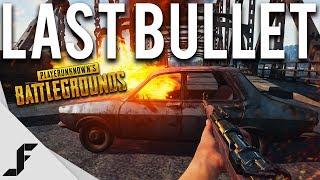 LAST BULLET - Battlegrounds