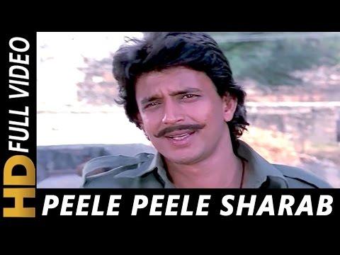 Peele Peele Sharab Hai Peele| Manhar Udhas, Shabbir Kumar, Suresh Wadkar | Ghulami Songs | Mithun