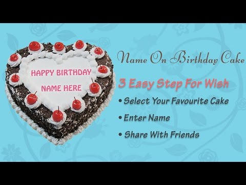 Write Name On Cake With Apply Birthday Day Using His Her And Photo To Make Very Special