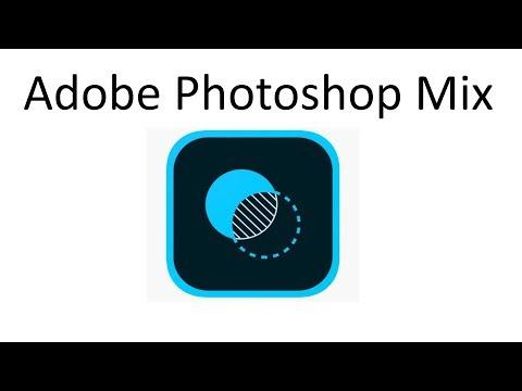 Adobe Photoshop Mix - лучший бесплатный фото редактор для смартфона