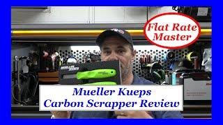 Mueller Keups Carbon Scrapper Review