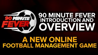 90 Minute Fever: A New Online Football Management Game (Introduction/Overview)(Get a FREE month code for 90MF here: http://tinyurl.com/zcy9tex◅ ▻Use the code 'WTSREF' when creating your club for a 2nd month subscription for free., 2016-07-16T17:00:00.000Z)