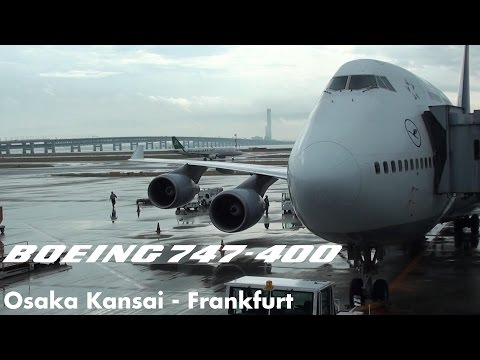 Lufthansa Boeing 747-400 Flight LH741 Osaka Kansai - Frankfurt