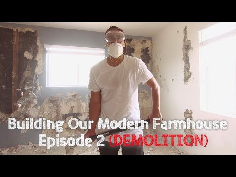 Building Our Modern Farmhouse - Ep. 2: Demolition | David Lopez