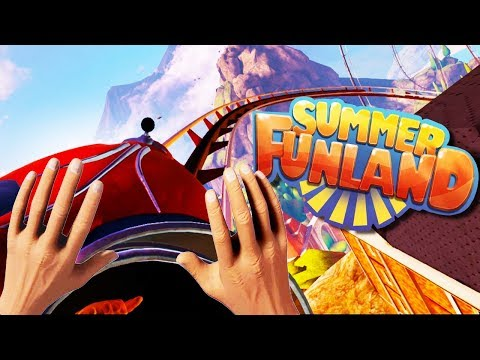 VIRTUAL REALITY THEME PARK! GAMES AND RIDES! - Summer Funland Gameplay - VR HTC Vive