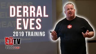 Derral Eves YouTube Algorithm Training | Orlando, FL 2019