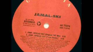 Jamalski - Jump, Spread Out (Original TNT Mix)