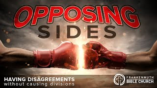 "SERMON: Opposing Sides - Week 1: ""Is Christ Divided"""