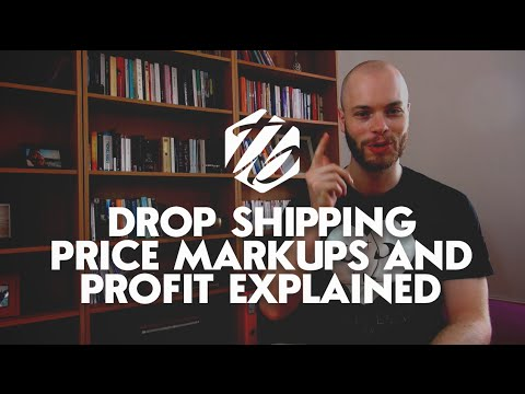 Drop Shipping Profit — A Tutorial For Drop Shipping Price Markups  | #158