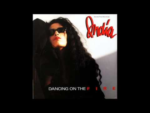 La India ( Dancing on the Fire)