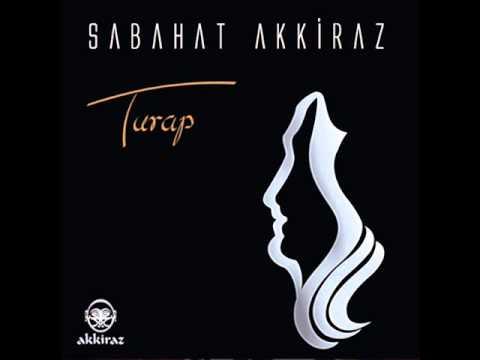 Sabahat Akkiraz - Yumma Gözün mp3 indir
