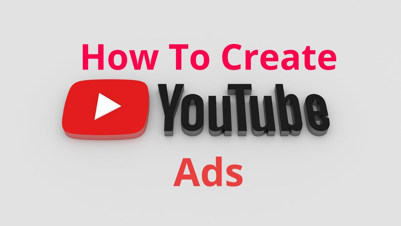 How To Create Youtube Ads   Youtube Ads Tutorial