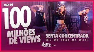 Senta Concentrada - MC WS Feat MC Mari | FitDance (Coreografia) | Dance Video