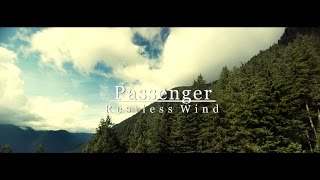 Passenger - Restless wind