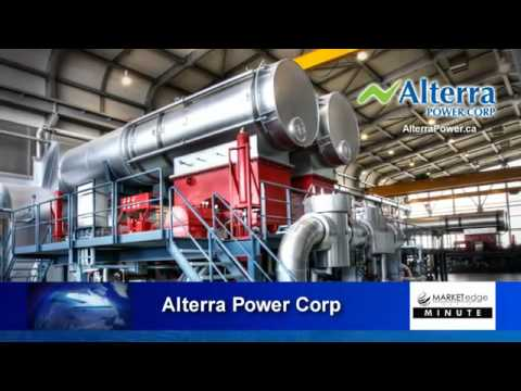 Alterra Power Corp. (TSX: AXY) Market Edge Media Minute