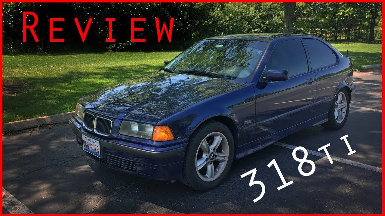 BMW Ti Review YouTube - 318ti bmw
