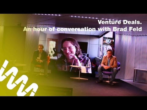 Venture Deals: an hour of conversation with Brad Feld