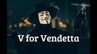 V — значит вендетта II  V for Vendetta