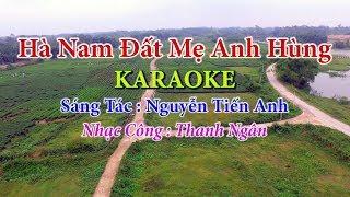 Hà Nam Đất Mẹ Anh Hùng - Karaoke Nhạc Sống Thanh Ngân