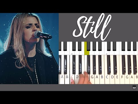 How To Play Still By Hillsong -  Piano Tutorial And Chords
