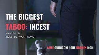 One Broken <b>Mom</b>   The Biggest <b>Taboo</b>: <b>Incest</b> with Nancy Allen ...