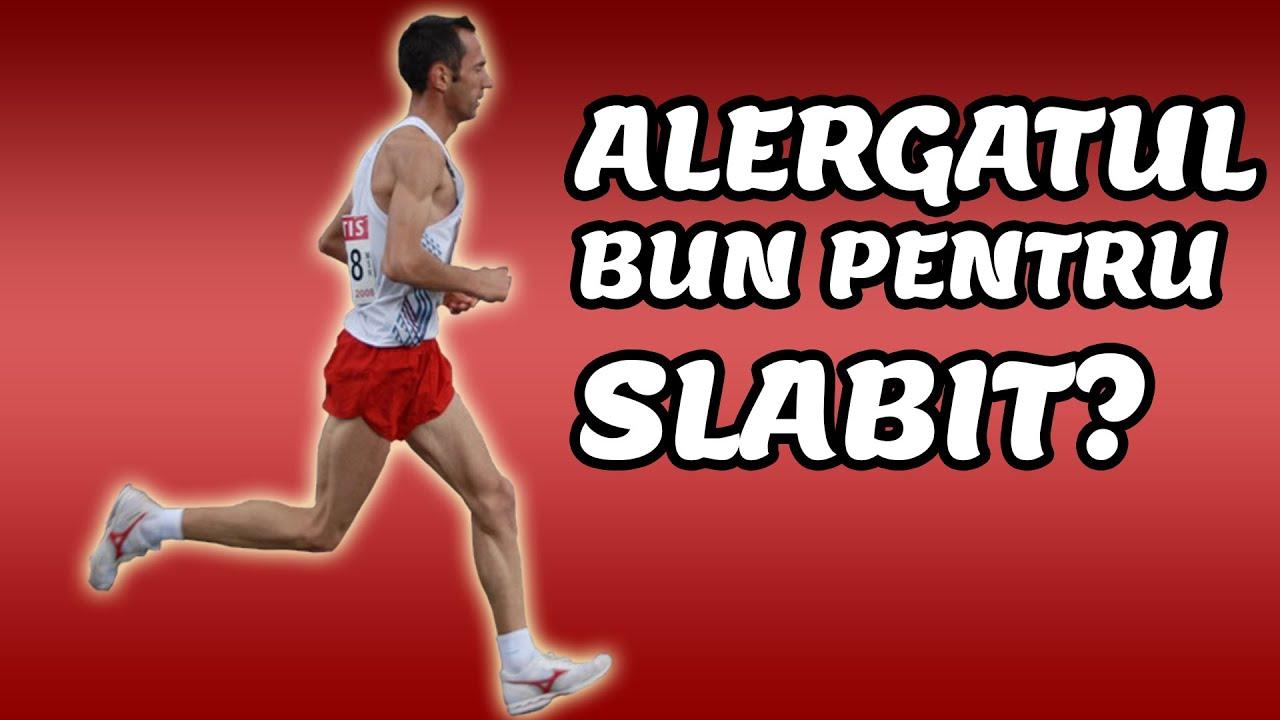slabesti prin alergare)