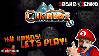 Climbros Gameplay (Chin & Mouse Only)