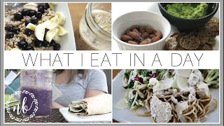 WHAT I EAT IN A DAY  ☼ HEALTHY SUMMER MEALS ☼