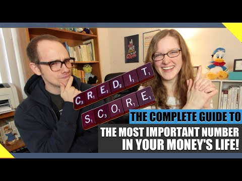 The Number That Changes Your Life: CREDIT SCORES EXPLAINED!