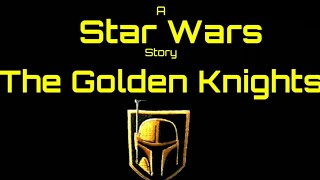 STAR WARS - THE GOLDEN KNIGHTS (Bande-annonce officielle)(Roblox Star Wars Roleplay)