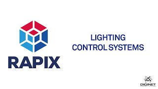 Diginet RAPIX Ethernet and DALI Lighting Control Systems