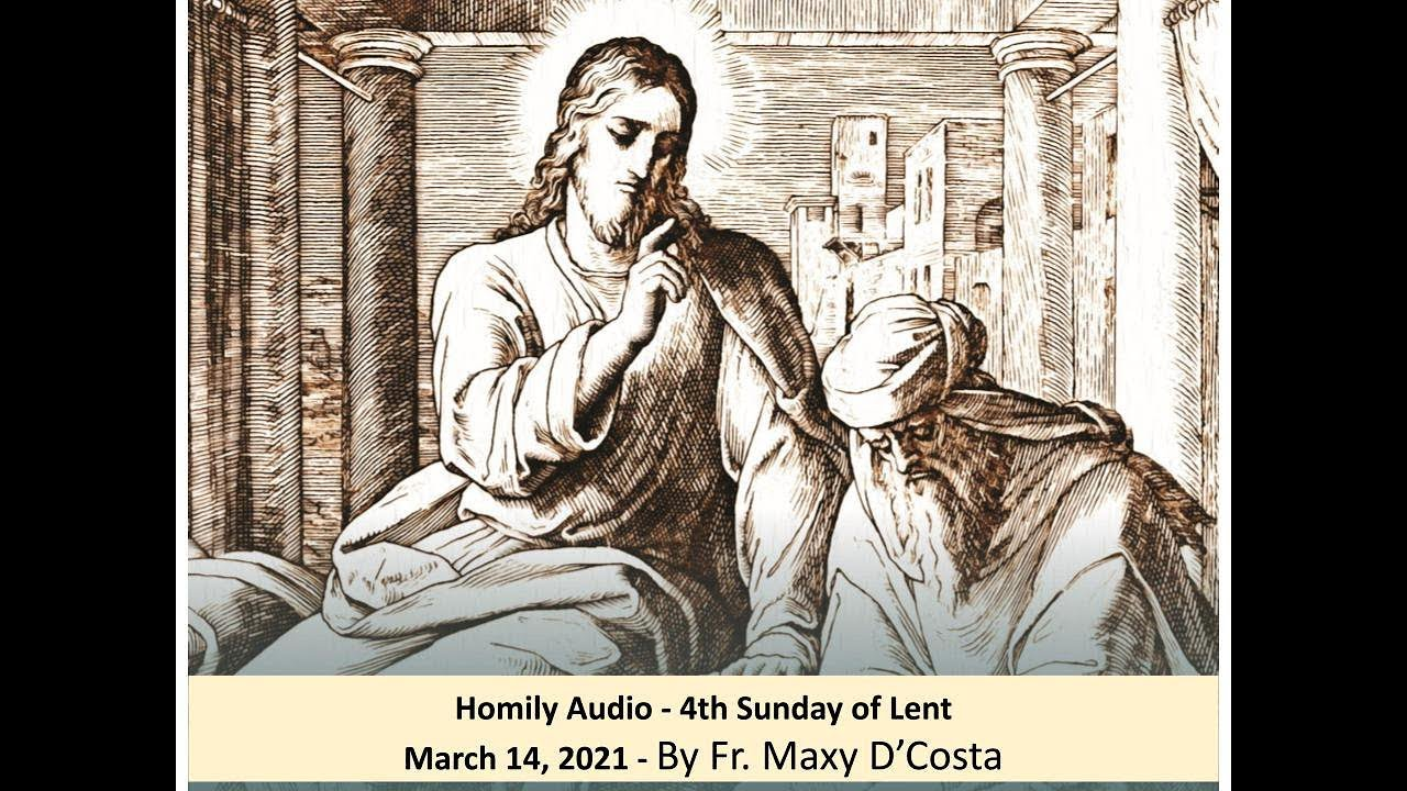 March 14, 2021 - (Homily Audio) - 4th Sunday of Lent - Fr. Maxy D'Costa
