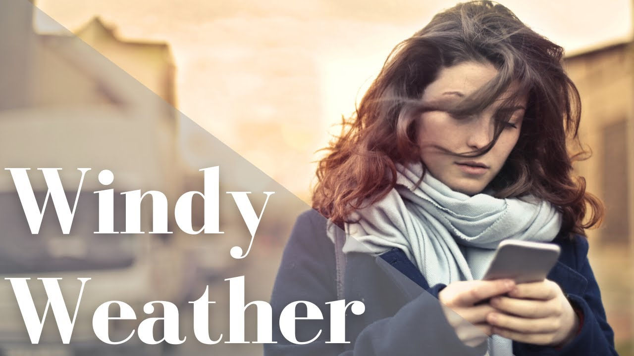 How Windy Weather Affects Our Health