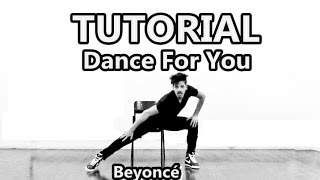 Beyoncé - Dance For You - Tutorial completo com Dennis Sloboda