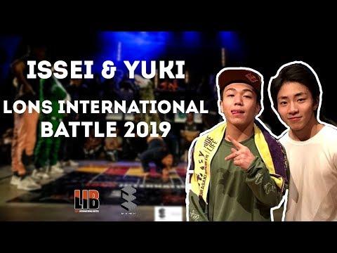 Issei & Yuki | LONS INTERNATIONAL BATTLE 2019