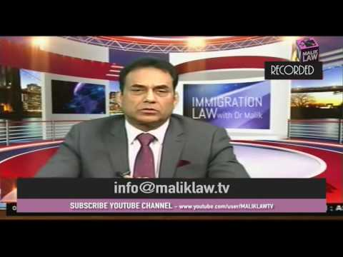 Immigration Law With Dr Malik 31 December 2016