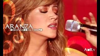 Aranza -  De mi enamorate