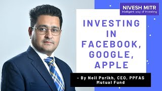 Investing Abroad | Investing in Facebook, Google, Apple - Why & How