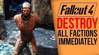 Fallout 4 What happens if you destroy all factions IMMEDIATELY