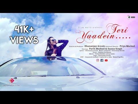D'jay World presents, Teri Yaadein New Hindi Love Sad Song 2017