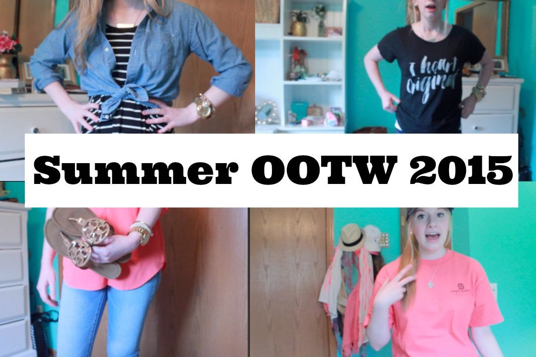 Summer OOTW //Emily Lynn - YouTube