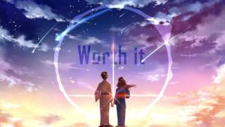 Nightcore - Emma Bale - Worth It
