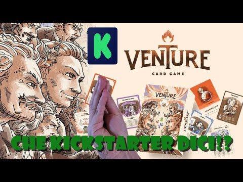 Venture the card game - Che kickstarter dici!? [06]