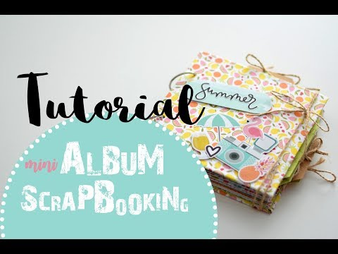MINI ALBUM SCRAPBOOKING / TUTORIAL ALBUM DE VERANO (ESTRUCTURA)