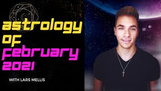 FEBRUARY 2021 MONTHLY ASTROLOGY FORECAST | All major transits EXPLAINED