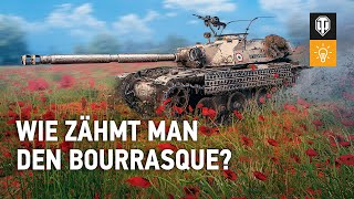 Wie zähmt man den Bourrasque? [World of Tanks Deutsch]
