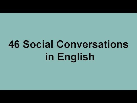 46 Social Conversations in English