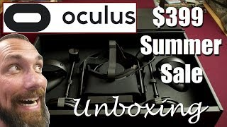 Oculus Rift + Touch $399 | Unboxing | Overview | Summer Sale