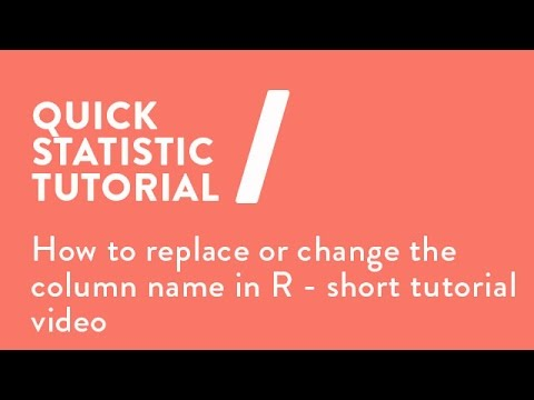 How to replace or change the column name in R - short tutorial video ...