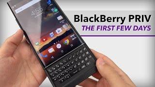 blackberry priv in depth first few days
